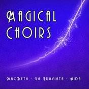 Magical Choirs Songs