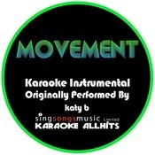 Movement (Originally Performed By Katy B) [Instrumental Audio Version] Songs