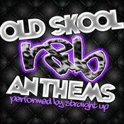 Old Skool R&B Anthems Songs
