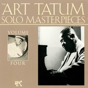 The Art Tatum Solo Masterpieces, Vol. 4 Songs