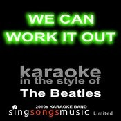 We Can Work It Out (Originally Performed By The Beatles) [Karaoke Audio Version] Song