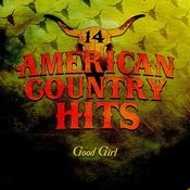 Good Girl (Tribute To Carrie Underwood) Songs