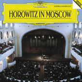 Vladimir Horowitz - Horowitz in Moscow Songs