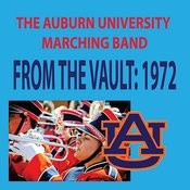 From The Vault - The Auburn University Marching Band 1972 Season Songs