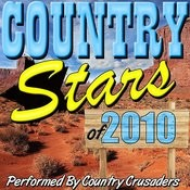 Country Stars Of 2010 Songs