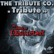 A Tribute To The Best Of Disturbed Songs
