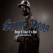 Drop It Like It's Hot (International Version) Songs