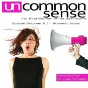Uncommon Sense: For Real Women In The Real World, Pt. 1 Song
