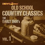 Old School Country Classics: The Early 1900's, Vol. 1 Songs