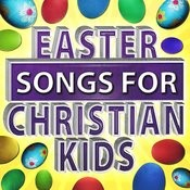 Easter Songs For Christian Kids Songs