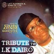 Tribute To I.K. Dairo Songs