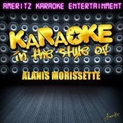 Karaoke (In The Style Of Alanis Morissette) Songs