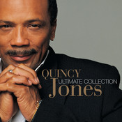 Ultimate Collection:  Quincy Jones Songs