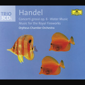 Handel: Concerti grossi op. 6, Water Music, Fireworks Music (3 CDs) Songs