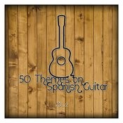 50 Themes On Spanish Guitar Vol. 2 Songs