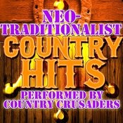Neo-Traditionalist Country Hits Songs
