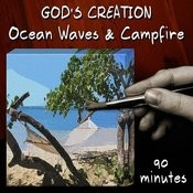 Ocean Waves And Campfire (90 Minutes) Songs