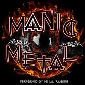 Manic Metal Songs