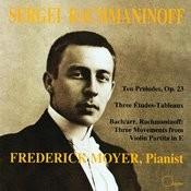 Sergei Rachmaninoff: Piano Works Songs
