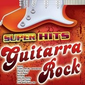 Super Hits Guitarra Rock Songs