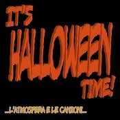 It's Halloween Time! ...L'atmosfera E Le Canzoni... Songs