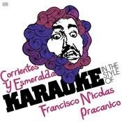 Corrientes Y Esmeralda (In The Style Of Francisco Nicolas Pracanico) [Karaoke Version] Song