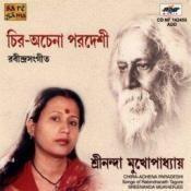 Chira Achena Paradeshi Sreenanda Mukherj Songs
