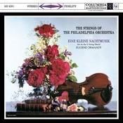 The Strings Of The Philadelphia Orchestra Play Eine Kleine Nachtmusik Songs