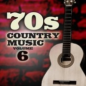 70's Country Music, Vol. 6 Songs