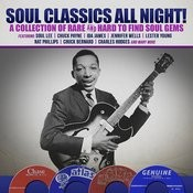Soul Classics All Night! A Collection Of Rare And Hard To Find Soul Gems Songs