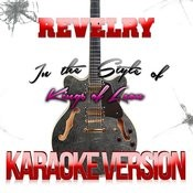 Revelry (In The Style Of Kings Of Leon) [Karaoke Version] Song