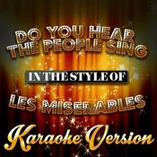 Do You Hear The People Sing (In The Style Of Les Miserables) [Karaoke Version] - Single Songs