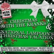 Music From: Christmas With The Kranks & National Lampoon's Christmas Vacation Songs