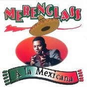 A La Mexicana Songs