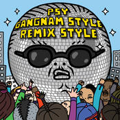 Gangnam Style (강남스타일) (Remix) Songs