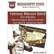 Mississippi State University Famous Maroon Band 2013 Highlights, Vol. 2 Songs