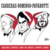 Christmas Favorites From The World's Favorite Tenors Songs
