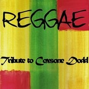 Reggae Tribute To Coxsone Dodd Songs