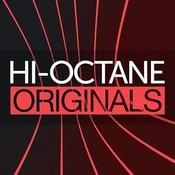Hi-Octane Originals Songs