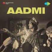 Aadmi Songs