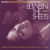 Between The Sheets - Volume 2 Songs