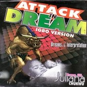 Attack In Dream (Dreams And Interpretation) Igbo Version Songs