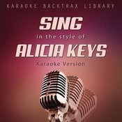 Sing In The Style Of Alicia Keys (Karaoke Version) Songs