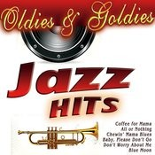 Oldies & Goldies Jazz Hits Songs