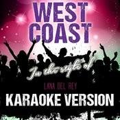 West Coast (In The Style Of Lana Del Rey) [Karaoke Version] - Single Songs