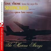 Love Theme From Skyjacked And Other Great Love Songs (Digitally Remastered) Songs