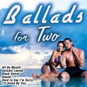 Ballads For Two Songs