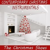 Contemporary Christmas Instrumentals: The Christmas Shoes Songs