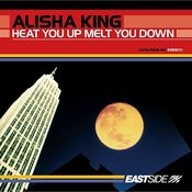 Heat You Up Melt You Down Songs