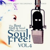 Soul Free! The Best R&B & Soul Collection - Vol.4 Songs